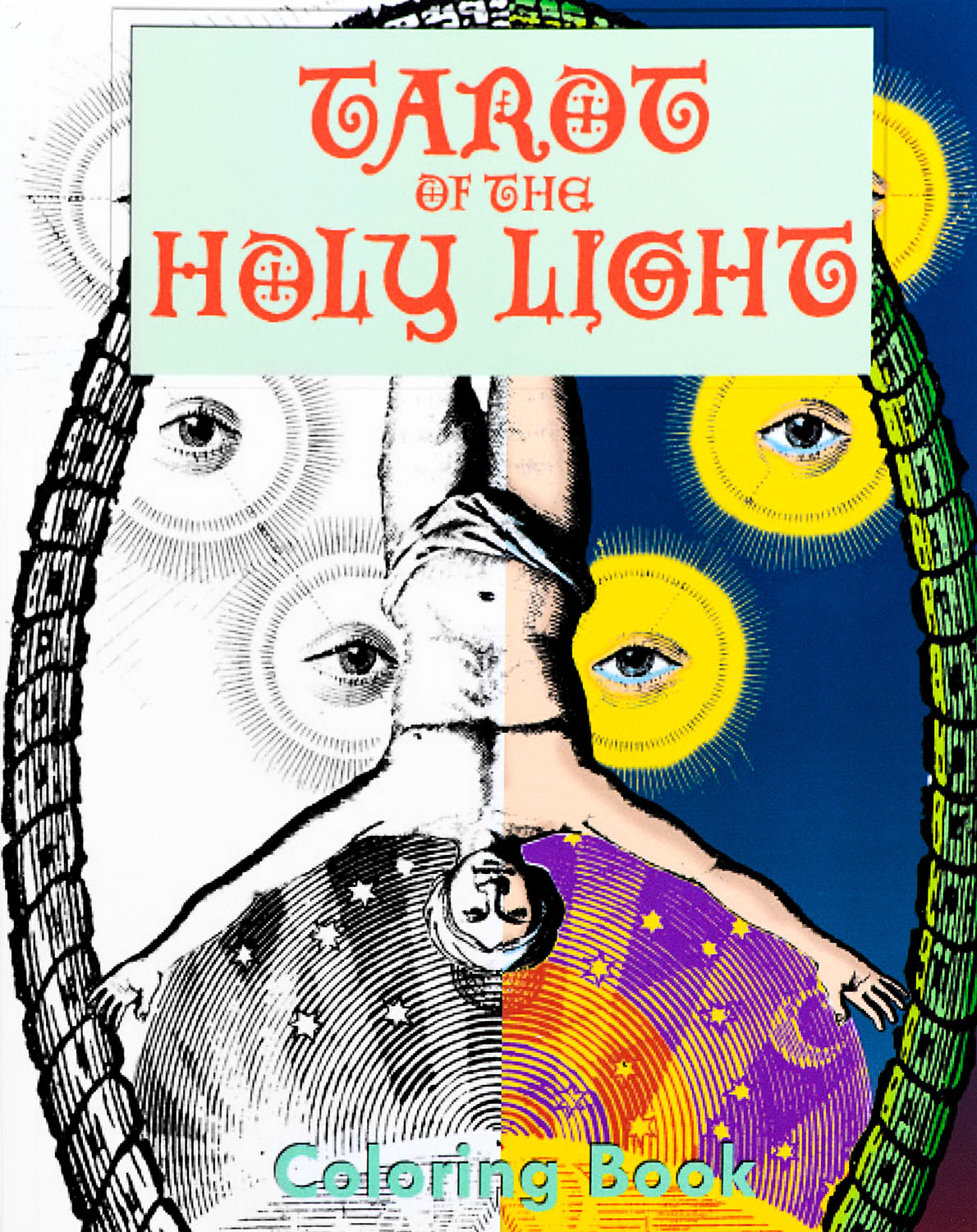 Tarot Of The Holy Light Coloring Book